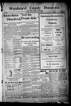 Primary view of object titled 'Woodward County Democrat and Palace Weekly Pioneer. (Woodward, Okla.), Vol. 3, No. 10, Ed. 1 Thursday, June 27, 1907'.