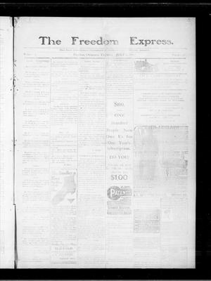 Primary view of object titled 'The Freedom Express. (Freedom, Okla.), Vol. 5, No. 15, Ed. 1 Thursday, July 21, 1910'.