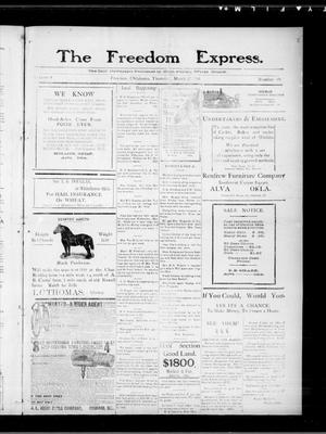 Primary view of object titled 'The Freedom Express. (Freedom, Okla.), Vol. 4, No. 49, Ed. 1 Thursday, March 17, 1910'.