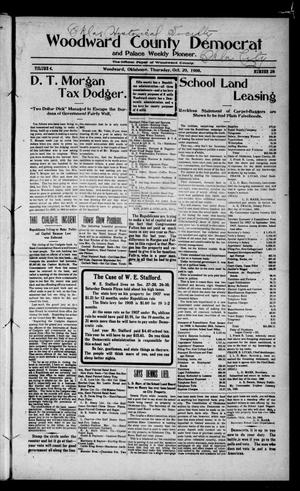 Primary view of object titled 'Woodward County Democrat and Palace Weekly Pioneer. (Woodward, Okla.), Vol. 4, No. 28, Ed. 1 Thursday, October 29, 1908'.