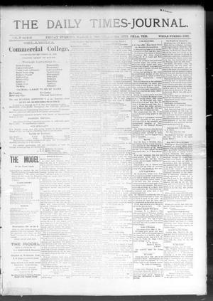 Primary view of object titled 'The Daily Times-Journal. (Oklahoma City, Okla. Terr.), Vol. 7, No. 220, Ed. 1 Friday, March 6, 1896'.