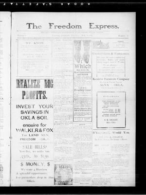 Primary view of object titled 'The Freedom Express. (Freedom, Okla.), Vol. 4, No. 46, Ed. 1 Thursday, February 24, 1910'.