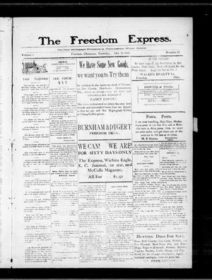 Primary view of object titled 'The Freedom Express. (Freedom, Okla.), Vol. 4, No. 29, Ed. 1 Thursday, October 28, 1909'.