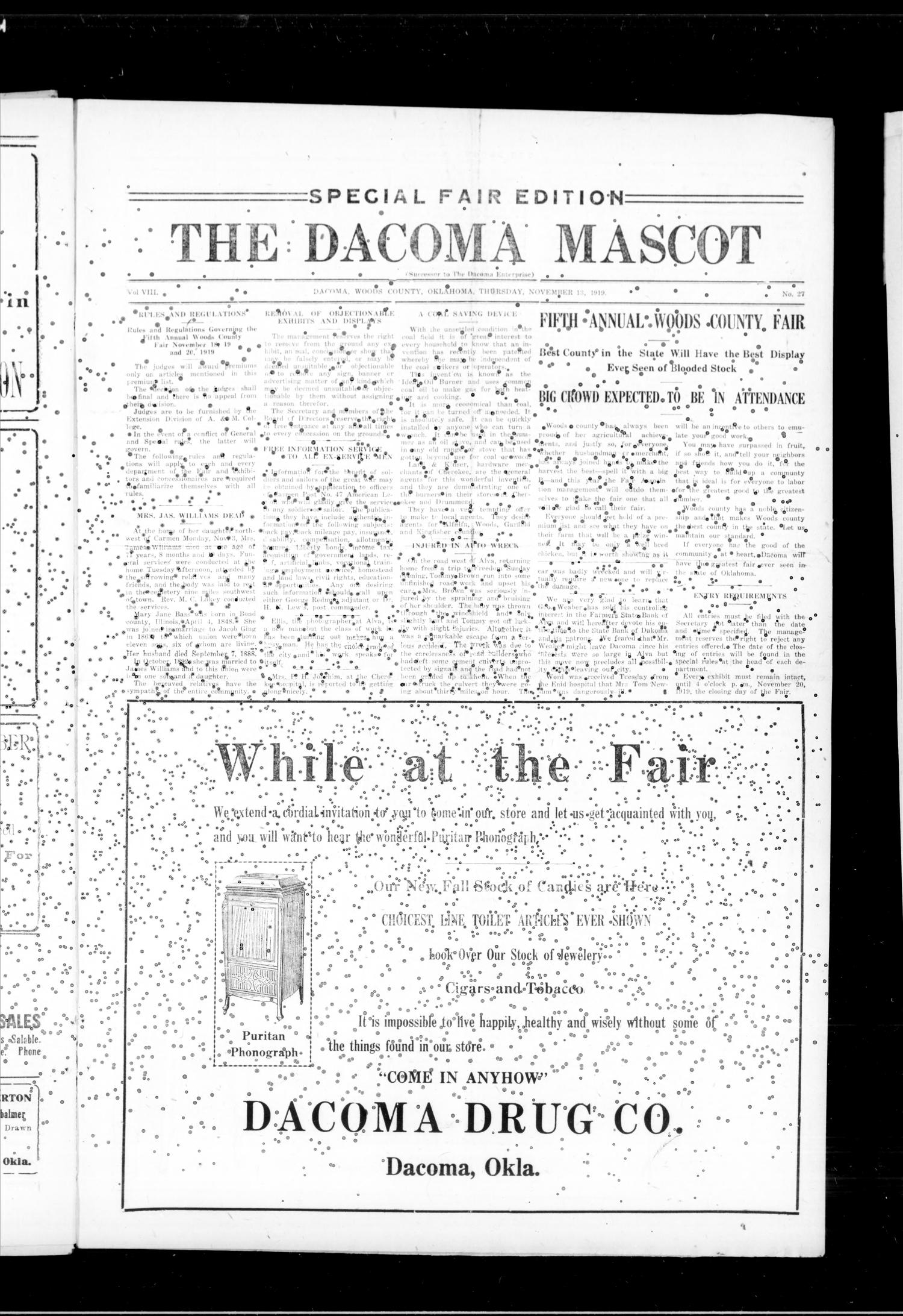 The Dacoma Mascot (Dacoma, Okla.), Vol. 8, No. 27, Ed. 1 Thursday, November 13, 1919                                                                                                      [Sequence #]: 1 of 8