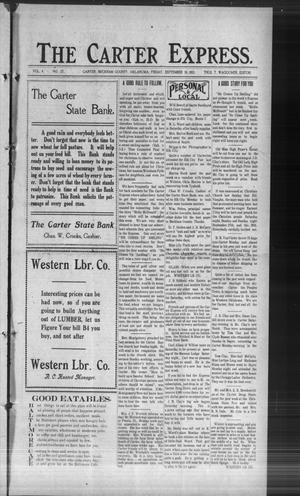 Primary view of The Carter Express. (Carter, Okla.), Vol. 4, No. 27, Ed. 1 Friday, September 26, 1913