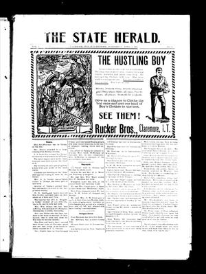 Primary view of object titled 'The State Herald. (Claremore, Indian Terr.), Vol. 1, No. 9, Ed. 1 Wednesday, April 5, 1905'.