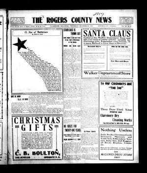 Primary view of object titled 'The Rogers County News (Claremore, Okla.), Vol. 3, No. 42, Ed. 1 Thursday, December 21, 1911'.