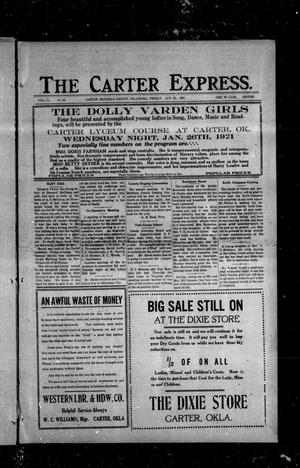 Primary view of object titled 'The Carter Express. (Carter, Okla.), Vol. 11, No. 44, Ed. 1 Friday, January 21, 1921'.