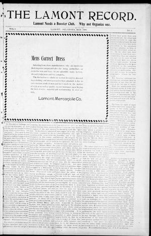 Primary view of object titled 'The Lamont Record. (Lamont, Okla.), Vol. 4, No. 5, Ed. 1 Thursday, May 6, 1909'.