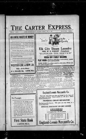 Primary view of object titled 'The Carter Express. (Carter, Okla.), Vol. 11, No. 47, Ed. 1 Friday, February 11, 1921'.