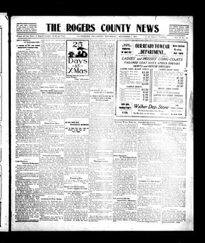 Primary view of object titled 'The Rogers County News (Claremore, Okla.), Vol. 2, No. 40, Ed. 1 Thursday, December 1, 1910'.