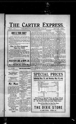 Primary view of object titled 'The Carter Express. (Carter, Okla.), Vol. 12, No. 8, Ed. 1 Friday, May 13, 1921'.