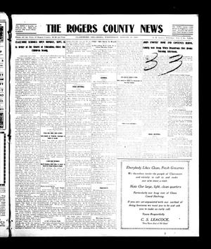 Primary view of object titled 'The Rogers County News (Claremore, Okla.), Vol. 1, No. 23, Ed. 1 Wednesday, August 25, 1909'.