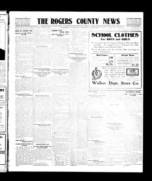 Primary view of object titled 'The Rogers County News (Claremore, Okla.), Vol. 2, No. 25, Ed. 1 Thursday, September 8, 1910'.