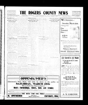 Primary view of object titled 'The Rogers County News (Claremore, Okla.), Vol. 3, No. 3, Ed. 1 Thursday, March 23, 1911'.