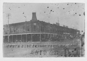 Primary view of object titled 'South Side of Square, Enid, O.T.'.