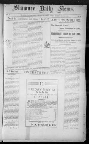 Primary view of object titled 'Shawnee Daily News. (Shawnee, Okla.), Vol. 2, No. 31, Ed. 1 Friday, May 13, 1898'.