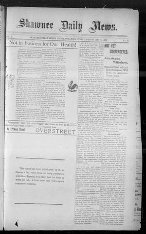 Primary view of object titled 'Shawnee Daily News. (Shawnee, Okla.), Vol. 2, No. 33, Ed. 1 Sunday, May 15, 1898'.