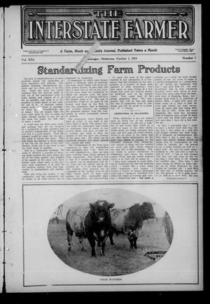 Primary view of object titled 'The Interstate Farmer (Muskogee, Okla.), Vol. 21, No. 7, Ed. 1 Thursday, October 1, 1914'.