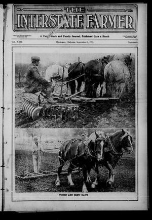 Primary view of object titled 'The Interstate Farmer (Muskogee, Okla.), Vol. 22, No. 6, Ed. 1 Wednesday, September 1, 1915'.