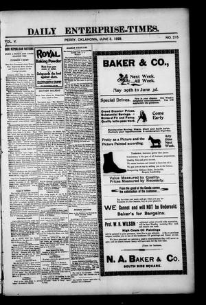 Primary view of Daily Enterprise-Times. (Perry, Okla.), Vol. 5, No. 215, Ed. 1 Saturday, June 3, 1899