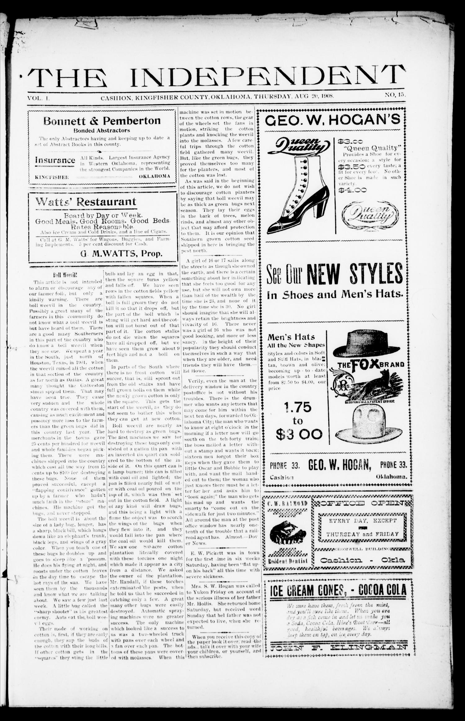 The Independent (Cashion, Okla.), Vol. 1, No. 15, Ed. 1 Thursday, August 20, 1908                                                                                                      [Sequence #]: 1 of 4