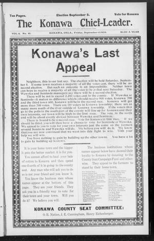 Primary view of object titled 'The Konawa Chief-Leader. (Konawa, Okla.), Vol. 4, No. 41, Ed. 1 Friday, September 4, 1908'.