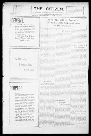 Primary view of object titled 'The Citizen. (Cashion, Okla.), Vol. 1, No. 1, Ed. 1 Thursday, April 22, 1909'.