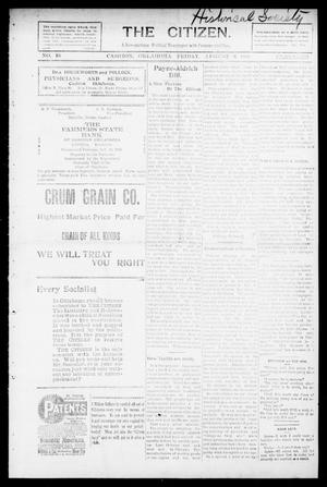 Primary view of object titled 'The Citizen. (Cashion, Okla.), Vol. 1, No. 16, Ed. 1 Friday, August 6, 1909'.