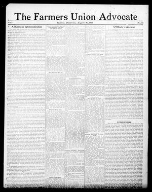 Primary view of object titled 'The Farmers Union Advocate (Guthrie, Okla.), Vol. 1, No. 15, Ed. 1 Thursday, August 18, 1910'.