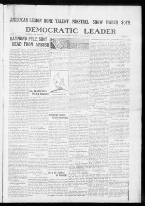 Primary view of object titled 'Democratic Leader (Tahlequah, Okla.), Vol. 1, No. 44, Ed. 1 Thursday, March 23, 1922'.