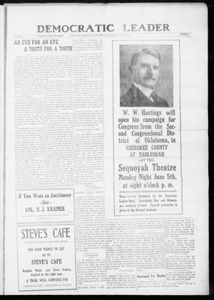 Primary view of object titled 'Democratic Leader (Tahlequah, Okla.), Vol. 2, No. 2, Ed. 1 Thursday, June 1, 1922'.