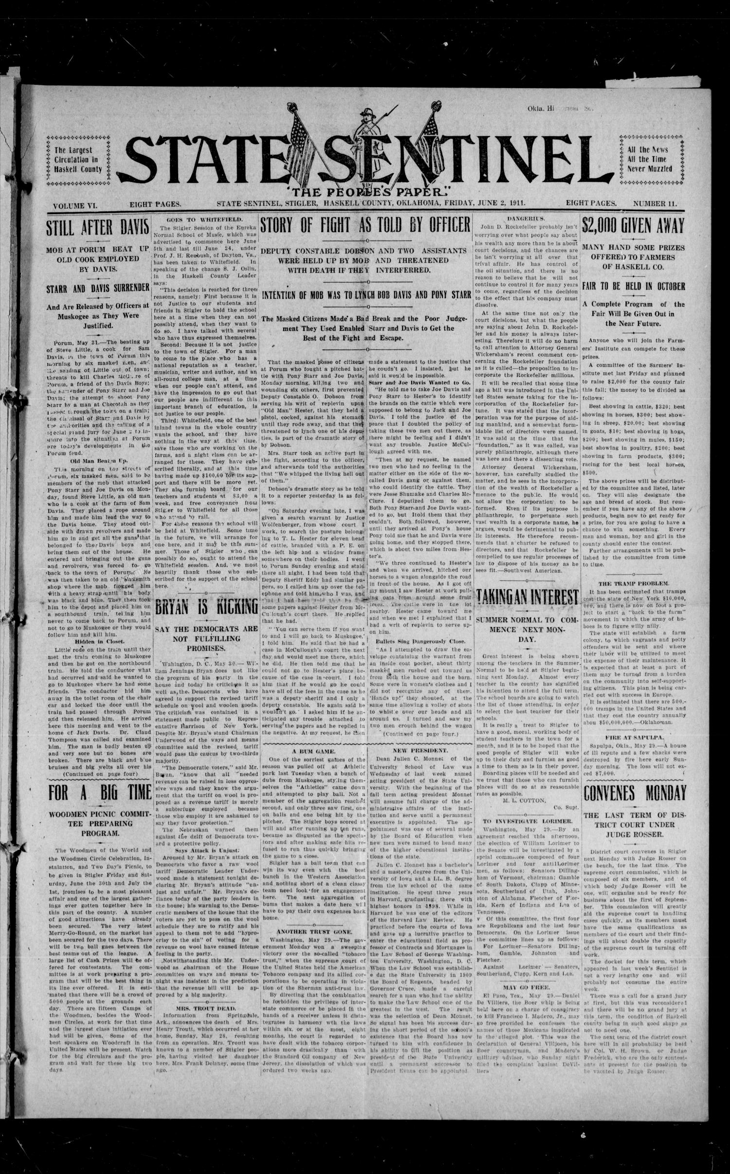 State Sentinel (Stigler, Okla.), Vol. 6, No. 11, Ed. 1 Friday, June 2, 1911                                                                                                      [Sequence #]: 1 of 8