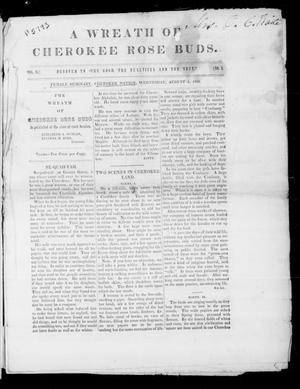 Primary view of A Wreath of Cherokee Rose Buds. (Female Seminary, Cherokee Nation), Vol. 2, No. 1, Ed. 1 Wednesday, August 1, 1855