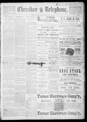 Primary view of Cherokee Telephone. (Tahlequah, Indian Terr.), Vol. 4, No. 11, Ed. 1 Thursday, July 31, 1890