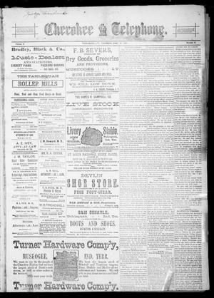 Primary view of Cherokee Telephone. (Tahlequah, Indian Terr.), Vol. 5, No. 6, Ed. 1 Thursday, June 11, 1891