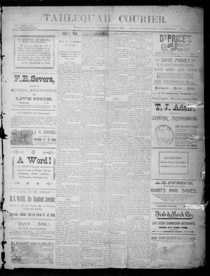 Primary view of object titled 'Tahlequah Courier. (Tahlequah, Indian Terr.), Vol. 1, No. 22, Ed. 1 Sunday, December 3, 1893'.