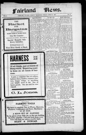 Primary view of object titled 'Fairland News. (Fairland, Okla.), Vol. 4, No. 5, Ed. 1 Friday, April 21, 1911'.