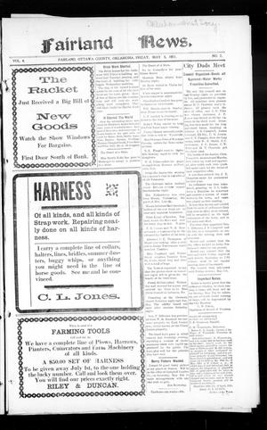 Primary view of object titled 'Fairland News. (Fairland, Okla.), Vol. 4, No. 7, Ed. 1 Friday, May 5, 1911'.