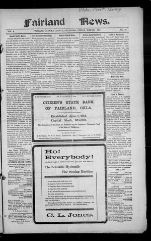 Primary view of object titled 'Fairland News. (Fairland, Okla.), Vol. 4, No. 14, Ed. 1 Friday, June 23, 1911'.