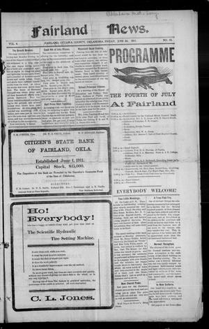 Primary view of object titled 'Fairland News. (Fairland, Okla.), Vol. 4, No. 15, Ed. 1 Friday, June 30, 1911'.