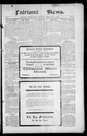 Primary view of Fairland News. (Fairland, Okla.), Vol. 4, No. 29, Ed. 1 Friday, October 6, 1911