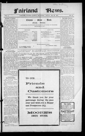 Primary view of object titled 'Fairland News. (Fairland, Okla.), Vol. 4, No. 41, Ed. 1 Friday, December 29, 1911'.
