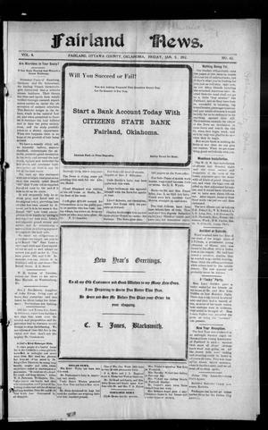 Primary view of object titled 'Fairland News. (Fairland, Okla.), Vol. 4, No. 42, Ed. 1 Friday, January 5, 1912'.