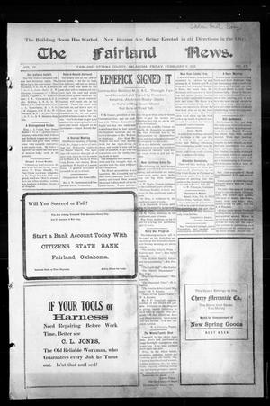 Primary view of object titled 'The Fairland News. (Fairland, Okla.), Vol. 4, No. 47, Ed. 1 Friday, February 9, 1912'.