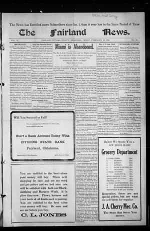 Primary view of object titled 'The Fairland News. (Fairland, Okla.), Vol. 4, No. 48, Ed. 1 Friday, February 16, 1912'.