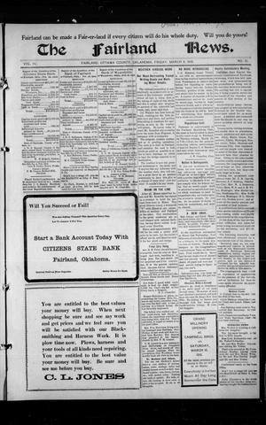 Primary view of object titled 'The Fairland News. (Fairland, Okla.), Vol. 4, No. 51, Ed. 1 Friday, March 8, 1912'.
