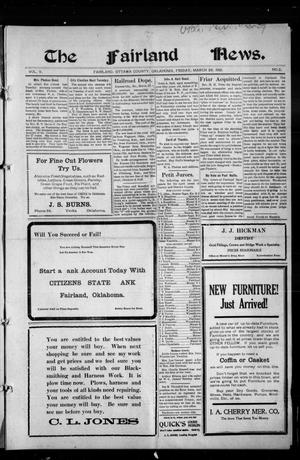 Primary view of object titled 'The Fairland News. (Fairland, Okla.), Vol. 5, No. 2, Ed. 1 Friday, March 29, 1912'.