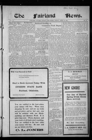 Primary view of object titled 'The Fairland News. (Fairland, Okla.), Vol. 5, No. 5, Ed. 1 Friday, April 19, 1912'.
