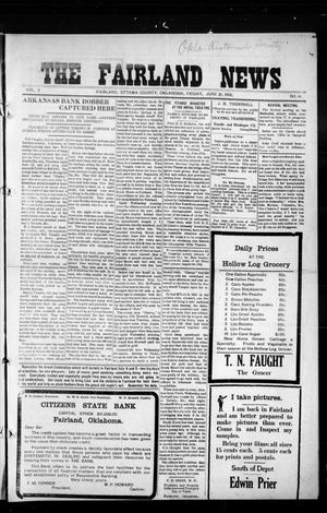 Primary view of object titled 'The Fairland News (Fairland, Okla.), Vol. 5, No. 14, Ed. 1 Friday, June 21, 1912'.